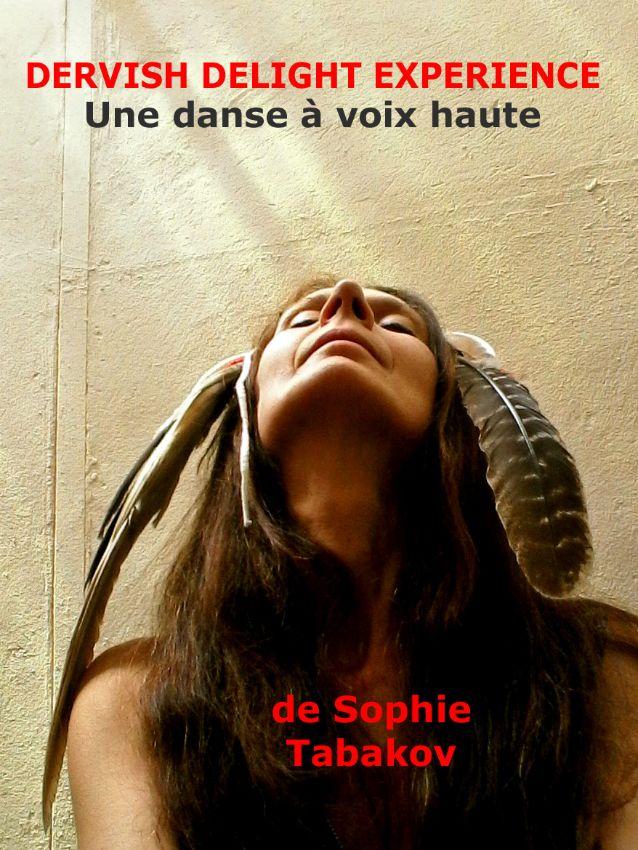 Dervish Delight Experience - Sophie Tabakov
